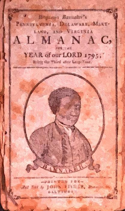 Today in History: August 19, 1791, Benjamin Banneker's ...